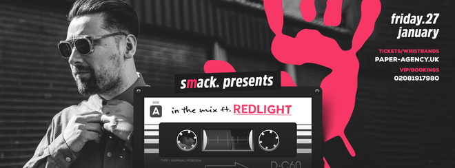 Smack  || In the Mix ft. REDLIGHT || 27th Jan