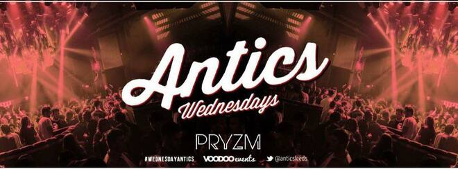 Antics - Wednesdays at PRYZM