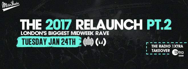 Milkshake, Ministry of Sound | 2017 Relaunch Part 2 // Radio 1Xtra