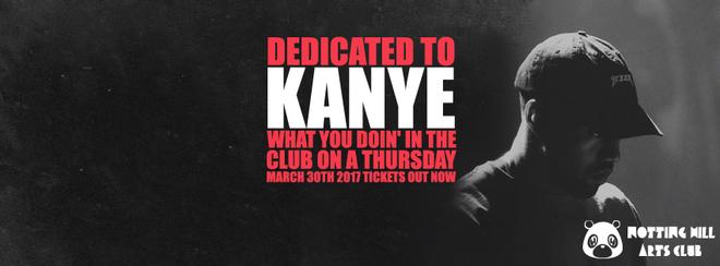 Dedicated To Kanye | #YeezyAllNight - March 30th