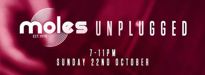 Moles Unplugged with Garbage Queen, E-J Evans & more