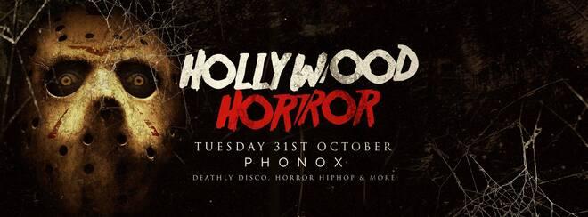 Hollywood Horror Halloween | Phonox Brixton