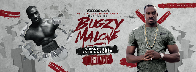 Bugzy Malone Official Aftershow Party