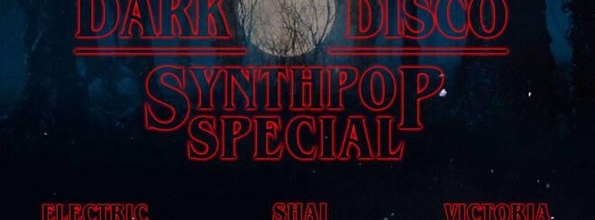 Dark Disco: Synthpop Special