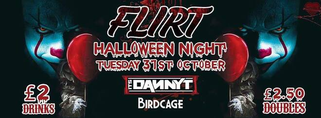 Flirt Halloween NIGHT at Birdcage ft It's DANNY T | 31.10.2017