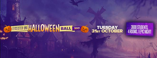 Leicester Uni Halloween Ball 2017! Tuesday 31st October.