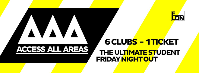 Access All Areas - The Ultimate Club Craw | 6 Clubs, 1 Tickets = £7!