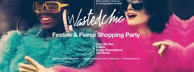 Wasted Chic x Magic Roundabout Xmas Shopping Party