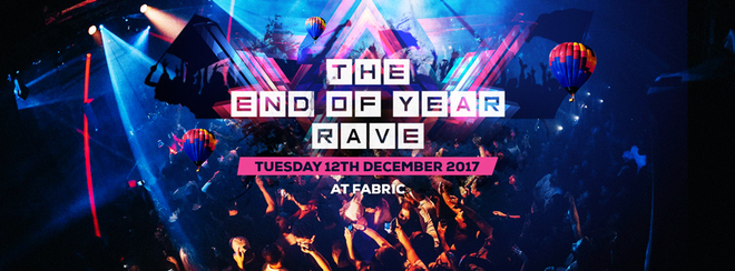 The End of Year Rave at FABRIC! First 200 tickets £5!