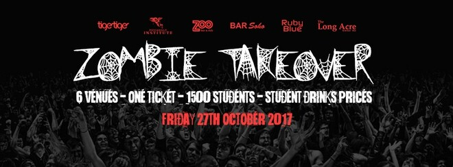 The Zombie Takeover - 6 Venues - One Ticket
