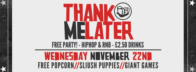 Thank Me Later  – HipHop n R&B Party | Free Before 11pm!
