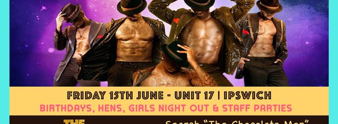 Chocolate City Ipswich Show w/ The Chocolate Men