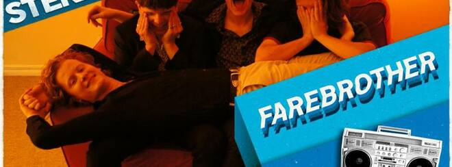 Stereo presents: FAREBROTHER + Dumb Lovers