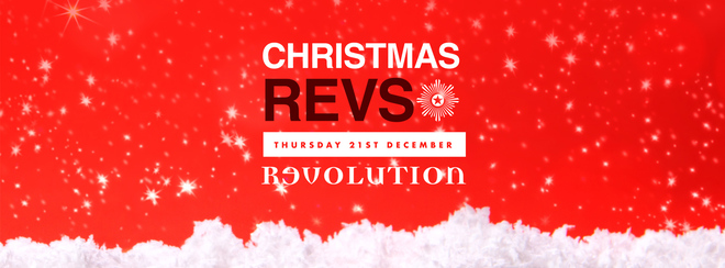 Christmas Revs – Thursday 21st Dec