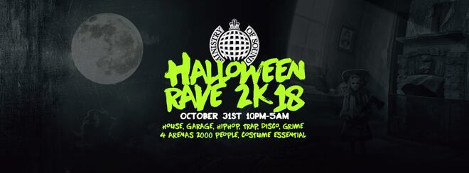 The Ministry of Sound Halloween Rave 2k18 - Milkshake