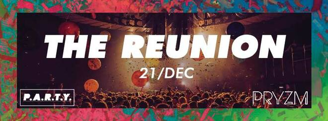 The Reunion | PRYZM