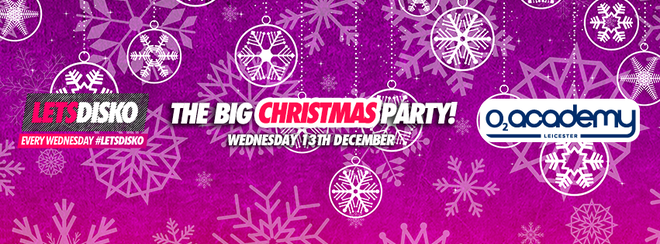 LetsDisko – The Big Christmas Party! – Wednesday 13th December