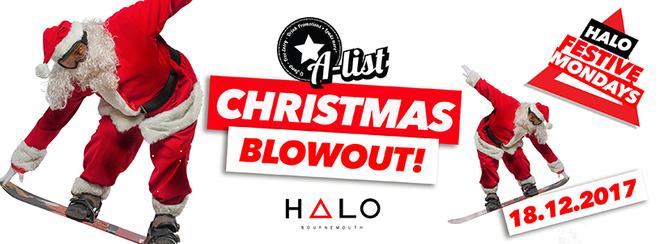 A-List Christmas Blowout // 18.11.17 // Halo Bournemouth