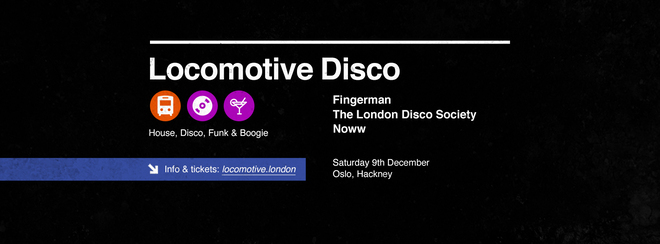 Locomotive Disco - Fingerman & The London Disco Society