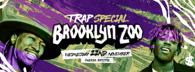 Brooklyn Zoo / Trap Special / Thekla