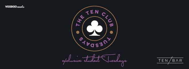 The Ten Club – Free Entry Tuesdays