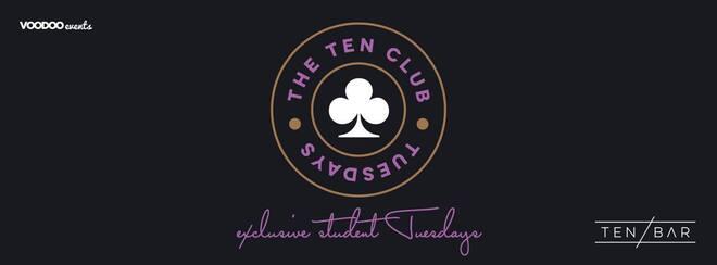 The Ten Club – Free Entry Tuesdays