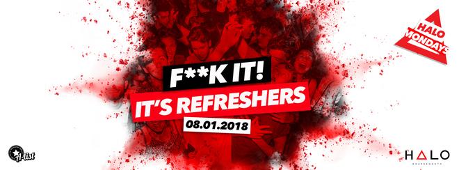Refreshers 2018 // 08.12.17 // Halo Bournemouth