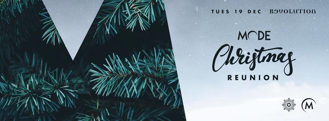 Mode // Christmas Reunion // 19th Dec