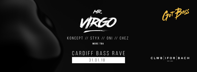 Got Bass w/ Mr. Virgo – 31st Jan