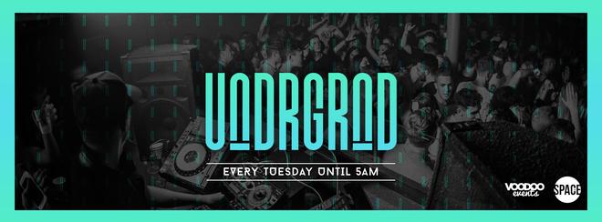 Underground – Tuesdays at Space