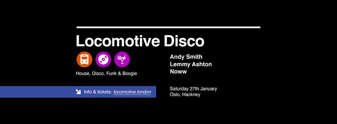 Locomotive Disco - Andy Smith & Lemmy Ashton