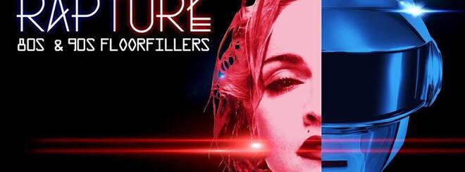 Rapture - 80's & 90's Floor Fillers!