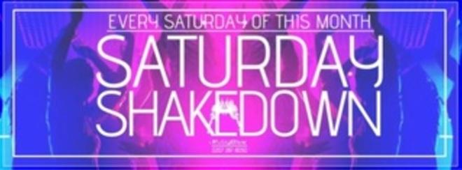 Saturday Shakedown