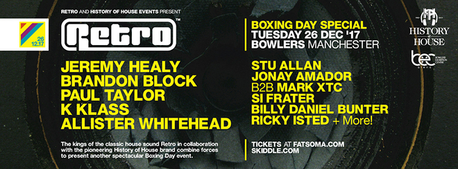 Retro & History Of House – Boxing Day Special at Bowlers, Manchester