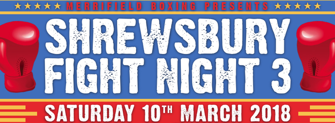 Shrewsbury Fight Night 3 · Merrifield Boxing