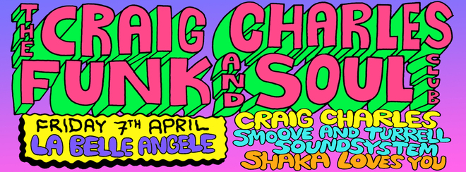Craig Charles Funk and Soul Club - Edinburgh
