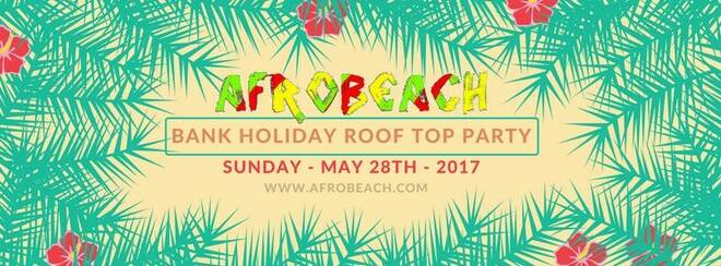 AfroBeach | Bank Holiday Rooftop Party