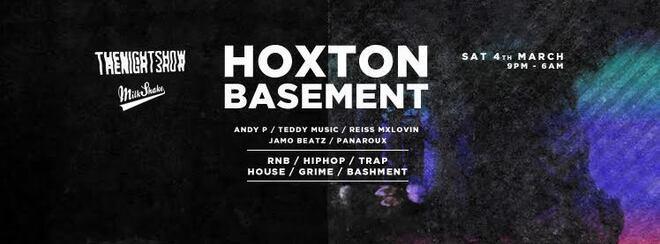 Milkshake Hoxton Basement Rave - HipHop, Trap Grime | Saturday March 4th