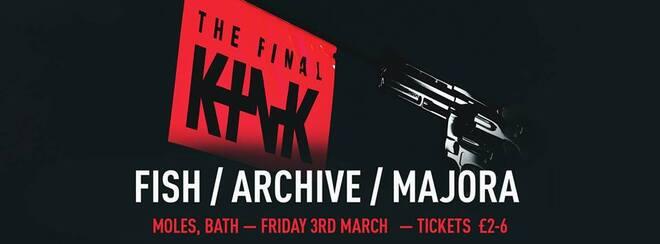 The Final KINK - Archive / Fish / Majora