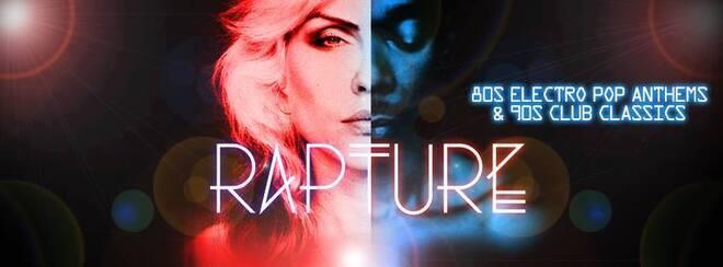 Rapture - 80's Electro Pop & 90's Club Classics!