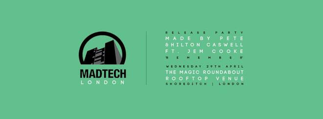 MadTech Records - Single Launch Party w/ Made By Pete