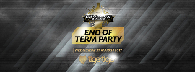 Shotgun Rules Easter End of Term Party