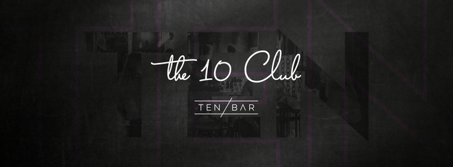 The 10 Club - Free entry Student Tuesdays
