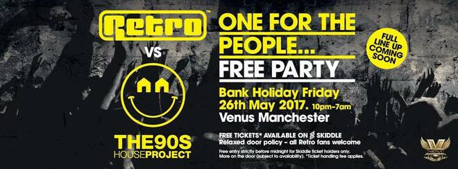 Retro Vs The 90s House Project ' One For The People' Free Party