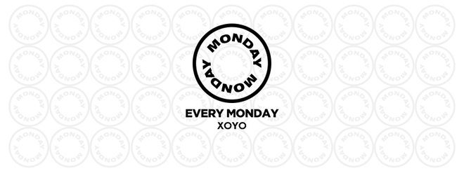 Monday Monday at XOYO / End of Exams Special PT 2