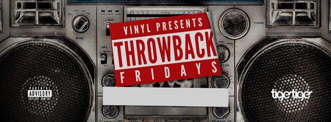 Vinyl Presents Throwback Fridays