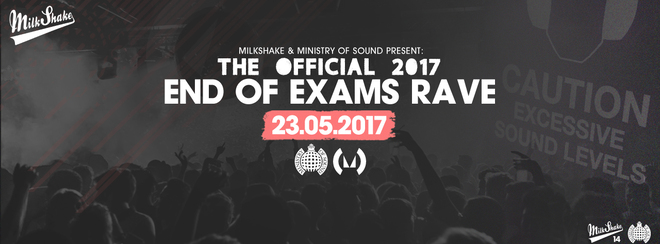 The Ministry of Sound End Of Exams Rave 2k17