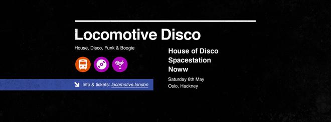 Locomotive Disco - House of Disco