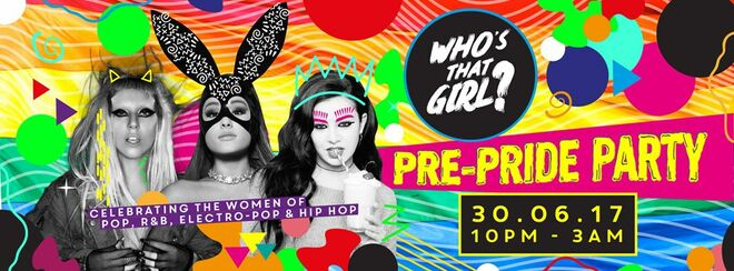 WHO'S THAT GIRL? PRE-PRIDE PARTY