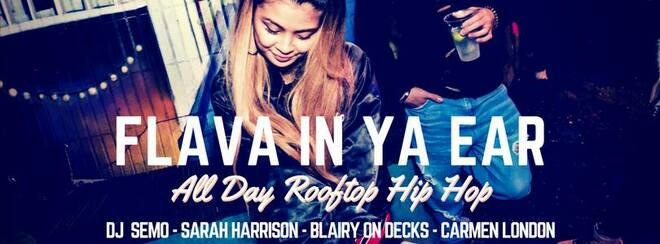 Flava In Ya Ear | All Day Rooftop Hip Hop Party